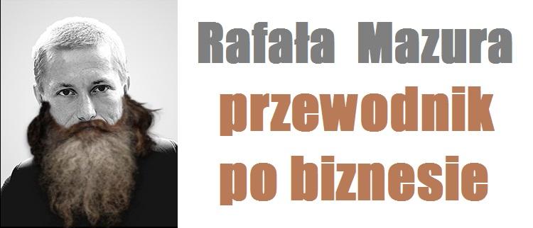 RafałMazurPrzewodnikPoBiznesie
